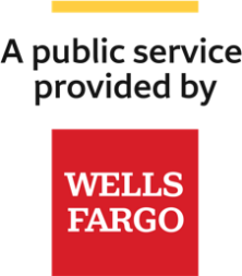A public service provided by Wells Fargo logo