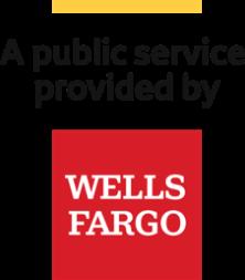 A public service provided by Wells Fargo logo